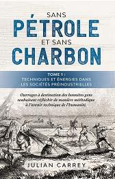 En accès libre, le premier tome de la série d'ouvrages « Sans pétrole et sans charbon ».